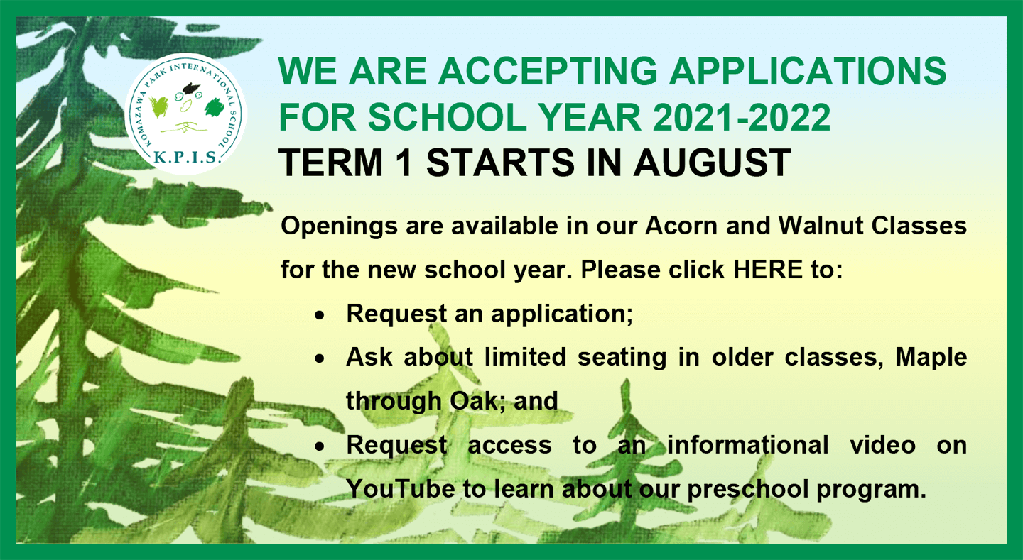 Komazawa park international school | WE ARE ACCEPTING APPLICATIONS FOR SCHOOL YEAR 2021-2022